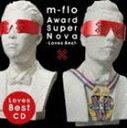 《送料無料》m-flo/Award SuperNova -Loves Best-(ジャケットB)(CD)