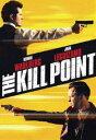 DVD『The Kill Point』