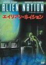 DVD『エイリアン・ネイション』