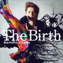 宮野真守/劇場3部作・最終章「亜人-衝戟-」主題歌::The Birth(CD)