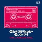 OKA MAKOTO QUARTET / OKA MAKOTO QUARTET LIVE AT KAKUZO HALL [CD]