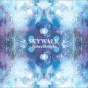Novelbright / SKYWALK [CD]