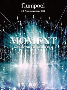 flumpool/flumpool 5th Anniversary tour 2014「MOMENT」〈ARENA SPECIAL〉at YOKOHAMA ARENA [Blu-ray]