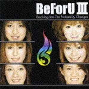 ロック・ポップス, その他 BeForU BeFoU IIIBreaking Into The probability Changes CD