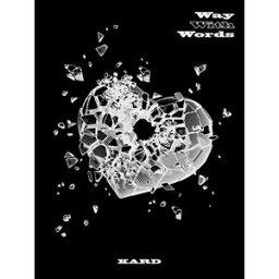 輸入盤 KARD / 1ST SINGLE : WAY WITH WORDS [CD]