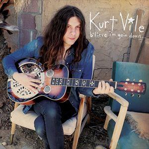 【輸入盤】KURT VILE カート・ヴァイル/B'LIEVE I'M GOIN DOWN...(CD)