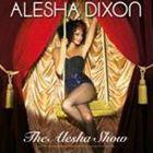 【輸入盤】ALESHA DIXON アリーシャ・ディクソン/ALESHA SHOW(CD)