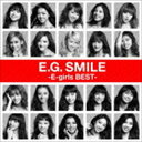 E-girls / E.G. SMILE -E-girls BEST-(2CD+スマプラ) [CD]
