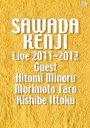 沢田研二/沢田研二 LIVE2011〜2012 [DVD]