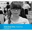 朝倉さや/River Boat Song-Future-Trax-(CD)
