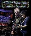 輸入盤 DARYL HALL & JOHN OATES / LIVE IN DUBLIN [BLU-RAY]
