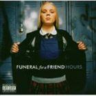 【輸入盤】FUNERAL FOR A FRIEND フューネラル・フォー・ア・フレンド/HOURS(CD)
