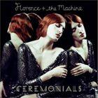 《送料無料》【輸入盤】FLORENCE + THE MACHINE フローレンス+ザ・マシーン/CEREMONIALS (B...