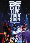 EXILE/EXILE LIVE TOUR 2004 EXILE ENTERTAINMENT' [DVD]