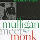 ジェリー・マリガン&セロニアス・モンク/マリガン・ミーツ・モンク+4(CD)