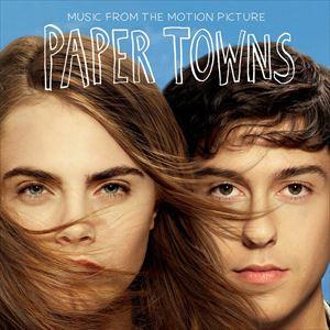 【輸入盤】O.S.T. サウンドトラック/PAPER TOWNS(CD)