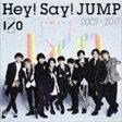 《送料無料》Hey! Say! JUMP/Hey! Say! JUMP 2007-2017 I/O(通常盤)(CD)