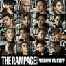 THE RAMPAGE from EXILE TRIBE/THROW YA FIST