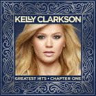 ケリー・クラークソン / グレイテスト・ヒッツ: チャプター・ワン(スペシャルプライス盤) [CD]