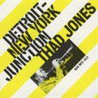 サド・ジョーンズ(tp)/デトロイト・ニューヨーク・ジャンクション(CD)