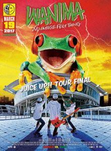 WANIMA/JUICE UP!! TOUR FINAL [DVD]
