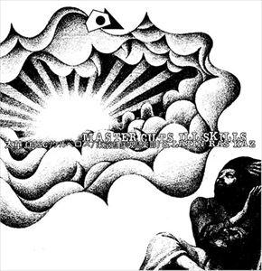 太華(MSC/ケルベロス/東京過呼吸倶楽部)&ラテンラスカズ / MASTER CUTS ILL SKILLS [CD]