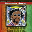 輸入盤 BURNING SPEAR / REGGAE GREATS [CD]