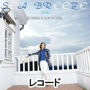 角松敏生 / SEA BREEZE 2016(完全生産限定盤/アナログ盤) [レコード]