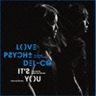 LOVE PSYCHEDELICO/IT'S YOU(通常盤)(CD)