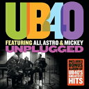 輸入盤 UB40 / UB40 UNPLUGGED FEATURING ALI ASTRO AND MICKEY + UB40 GREATEST HITS [2CD]