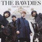 《送料無料》THE BAWDIES/THIS IS MY STORY(CD)