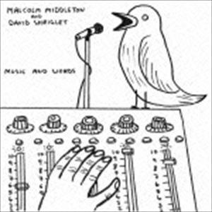 マルコム・ミドルトン&デイヴィッド・シュリグリー / ミュージック・アンド・ワーズ [CD]