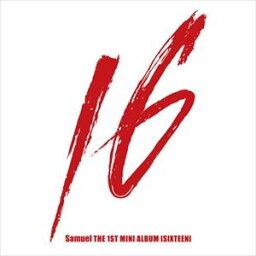 輸入盤 SAMUEL / 1ST MINI ALBUM : SIXTEEN [CD]