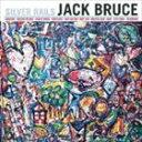 《送料無料》ジャック・ブルース/SILVER RAILS(CD)