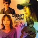 GARNET CROW / Doing all right(Type B「Nora」Side盤) [ ...