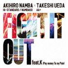 AKIHIRO NAMBA(Hi-STANDARD/NAMBA69) × TAKESHI UEDA(AA=) / FIGHT IT OUT feat.K(Pay money To my Pain)/F.A.T.E. [CD]