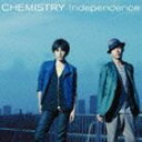 CHEMISTRY/Independence(通常盤)(CD)