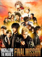 HiGH & LOW THE MOVIE 3~FINAL MISSION~【豪華盤2枚組】