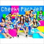 Cheeky Parade/Cheeky Parade II(初回限定生産豪華盤/CD+Blu-ray)(CD)