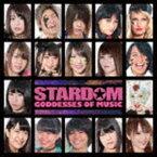 [送料無料] STARDOM GODDESSES OF MUSIC [CD]