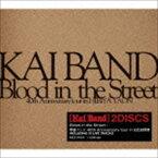 甲斐バンド / Blood in the Street/甲斐バンド 40th Anniversary tour in 日比谷野音 [CD]