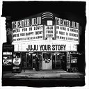 JUJU / YOUR STORY(通常盤) [CD]