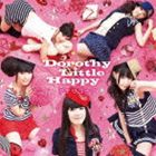 Dorothy Little Happy/デモサヨナラ(CD)