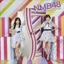 NMB48 / 僕だって泣いちゃうよ(通常盤/Type-C/...