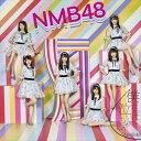 NMB48 / 僕だって泣いちゃうよ(通常盤/Type-D/...