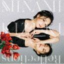 城南海 / Reflections(初回限定盤/CD+DVD) (初回仕様) [CD]