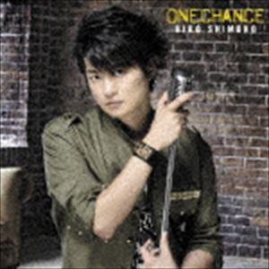 下野紘 / ONE CHANCE(初回限定盤A/CD+DVD) [CD]