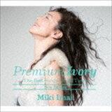今井美樹 / Premium Ivory -The Best Songs Of All Time- New Edition(初回限定盤/2UHQCD+DVD) [CD]