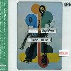 ロイド・プライス/ミュージック・ミュージック(CD)
