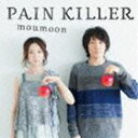 moumoon / PAIN KILLER(通常盤/CD+ブルーレイ) [CD]